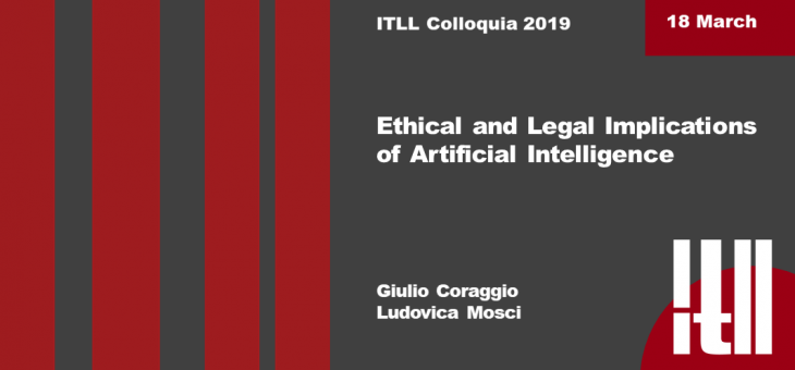 """18 March 2019 – """"Ethical and legal implications of artificial intelligence"""""""